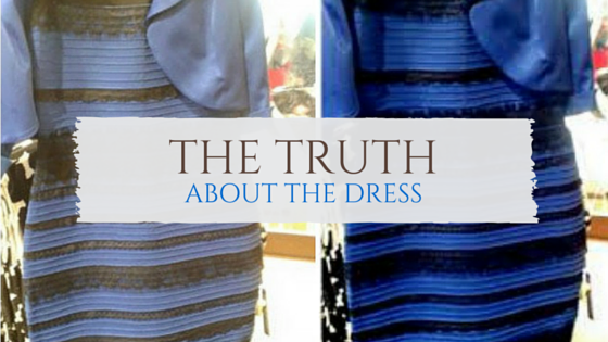 The Truth about the Dress
